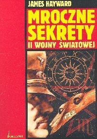 Okładka książki Mroczne sekrety II wojny światowej
