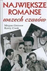 Okładka książki Największe romanse wszech czasów