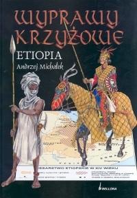 Okładka książki Wyprawy krzyżowe. Etiopia