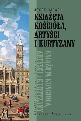 Okładka książki Książęta Kościoła, artyści i kurtyzany