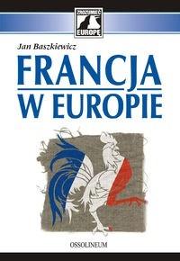 Okładka książki Francja w Europie
