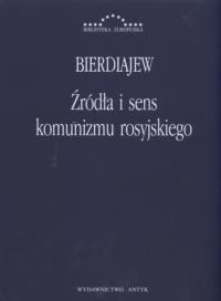 Okładka książki Źródła i sens komunizmu rosyjskiego