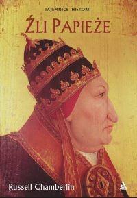 Okładka książki Źli papieże