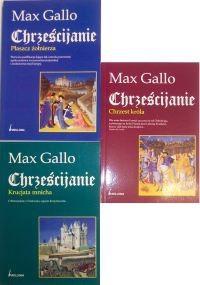 Okładka książki Chrześcijanie. Tom 1, 2, 3 - Max Gallo
