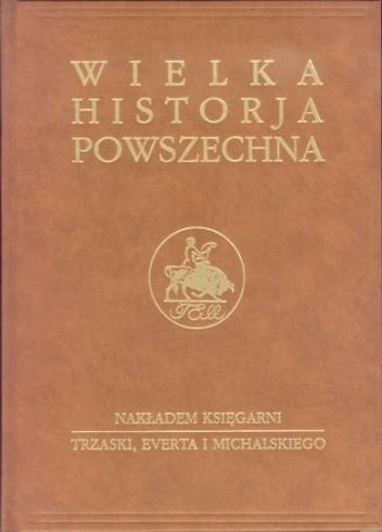 Okładka książki Wielka historia powszechna t.1/1
