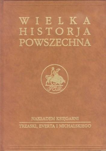 Okładka książki Wielka historia powszechna t.1/2