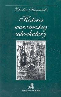 Okładka książki Historia warszawskiej adwokatury