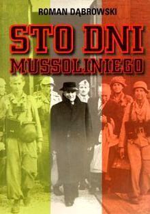 Okładka książki Sto dni Mussoliniego
