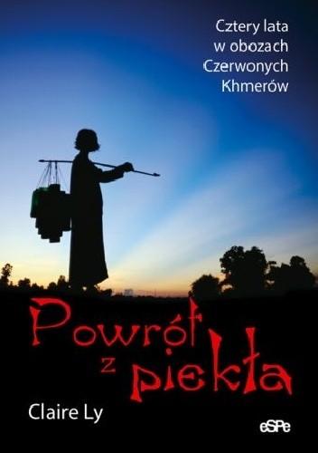 Okładka książki Powrót z piekła Cztery lata w obozach Czerwonych Khmerów
