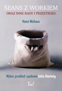 Okładka książki Seans z workiem oraz inne rady i przestrogi