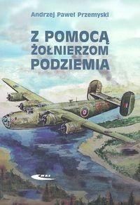 Okładka książki Z pomocą żołnierzom Podziemia