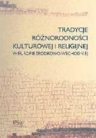 Tradycje różnorodności kulturowej i religijnej w Europie Środkowo - Wschodniej
