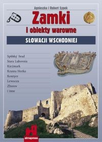 Okładka książki Zamki i obiekty warowne Słowacji Wschodniej