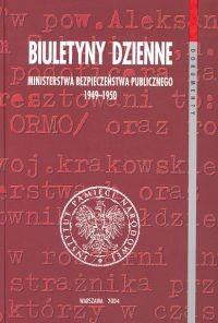 Okładka książki Biuletyny dzienne Ministerstwa Bezpieczeństwa Publicznego 1949 - 1950