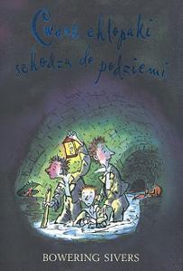 Okładka książki Cwane chłopaki schodzą do podziemi