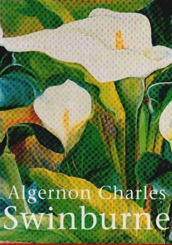 Okładka książki Algernon Charles Swinburne
