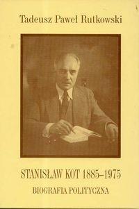 Okładka książki Stanisław Kot 1885 - 1975