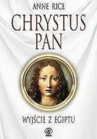 Chrystus Pan. Wyjście z Egiptu
