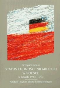 Okładka książki Status ludności niemieckiej w Polsce w latach     . Analiza