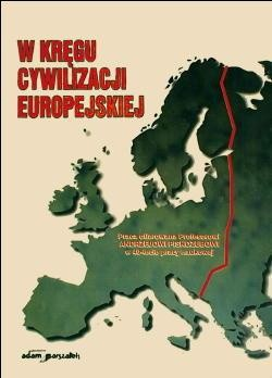 Okładka książki W kręgu cywilizacji europejskiej