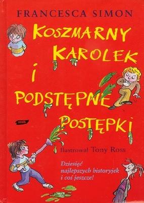 Okładka książki Koszmarny Karolek i podstępne postępki