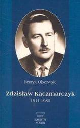 Okładka książki zdzisław Kaczmarczyk 1911-1980 /Magistri nostri