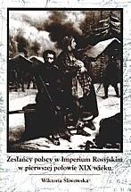 Okładka książki Zesłańcy polscy w Imperium Rosyjskim w pierwszej połowie XIX