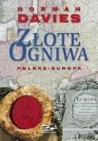 Złote ogniwa. Polska - Europa