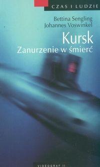 Okładka książki Kursk. zanurzenie w śmierć