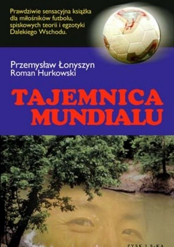 Okładka książki Tajemnica Mundialu