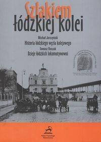 Okładka książki Szlakiem łódzkiej kolei