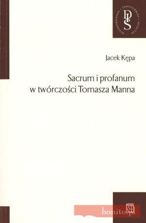 Okładka książki Sacrum i profanum w twórczości Tomasza Manna