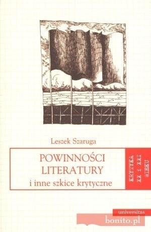 Okładka książki Powinności literatury i inne szkice krytyczne