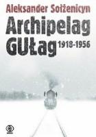 Archipelag GUŁag. 1918-1956