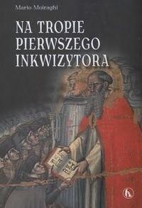 Okładka książki Na tropie Pierwszego Inkwizytora