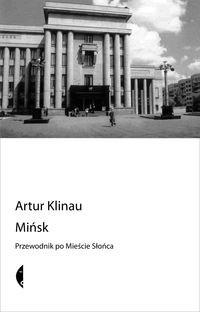Okładka książki Mińsk. Przewodnik po Mieście Słońca