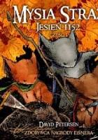 Mysia Straż: Jesień 1152; Tom 1