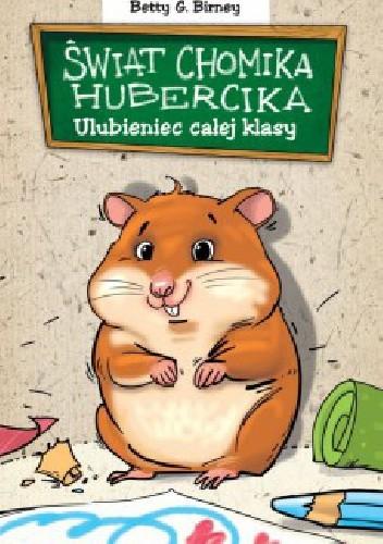 Okładka książki Świat chomika Hubercika