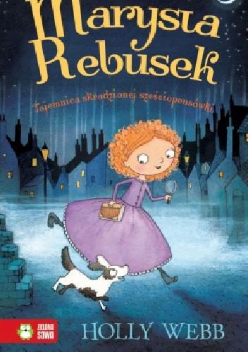 Okładka książki Marysia Rebusek. Tajemnica skradzionej sześciopensówki