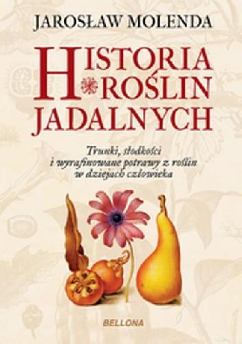 Okładka książki Historia roślin jadalnych
