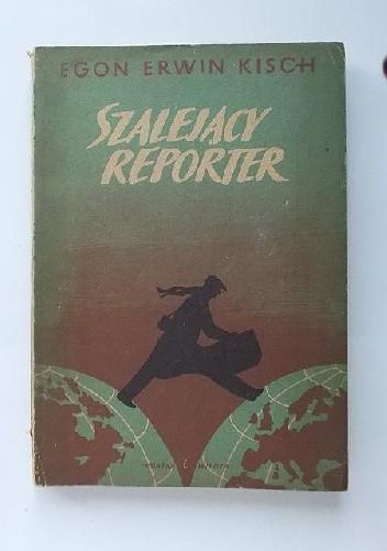 Okładka książki Szalejący reporter