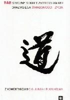 Taoistyczny Sekret Złotego Kwiatu oraz Księga Świadomości i Życia