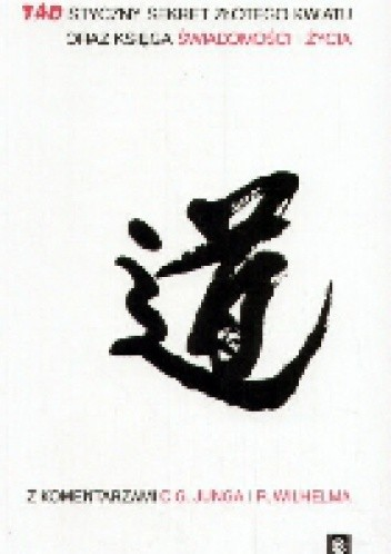 Okładka książki Taoistyczny Sekret Złotego Kwiatu oraz Księga Świadomości i Życia