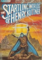 The Startling Worlds of Henry Kuttner