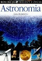 Astronomia. Kolekcja Wiedzy i Życia