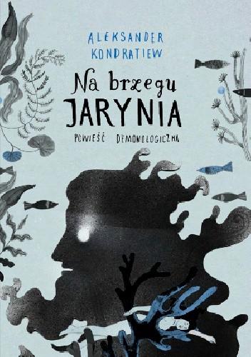 Okładka książki Na brzegu Jarynia. Powieść demonologiczna
