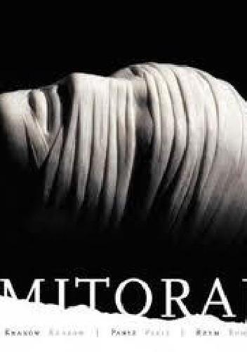 Okładka książki Mitoraj - Kraków Krakow / Paryż Paris / Rzym Rome