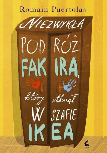 Okładka książki Niezwykła podróż fakira, który utknął w szafie Ikea