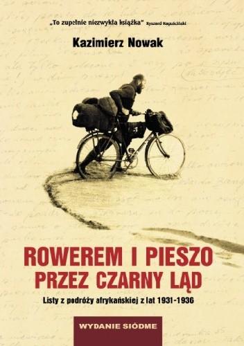 Okładka książki Rowerem i pieszo przez Czarny Ląd. Listy z podróży afrykańskiej z lat 1931-1936