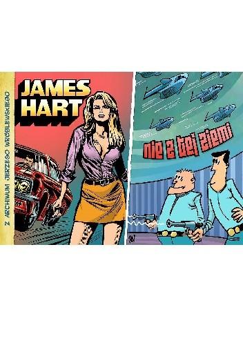 Okładka książki James Hart / Nie z tej ziemi
